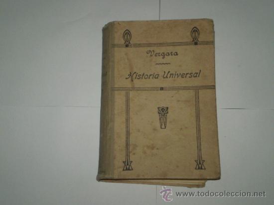 HISTORIA UNIVERSAL. VERGARA. (Libros Antiguos, Raros y Curiosos - Historia - Otros)