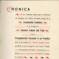Libros antiguos: 1906: LA VIRGEN DEL PILAR. PEREGRINACIÓN Y CORONACIÓN -ZARAGOZA-. Lote 26353982