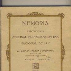 Alte Bücher - EXPOSICION REGIONAL VALENCIANA 1909-NACIONAL 1910-MEMORIA-VALENCIA 1912. - 13800028