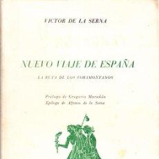 Libros antiguos: LIBRO NUEVO VIAJE POR ESPAÑA POR VICTOR DE LA SERNA EDITORIAL PRENSA ESPAÑOLA. Lote 12214491