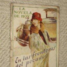 Libros antiguos: EN LAS FRONTERAS DEL PECADO, POR VICENTE DIEZ DE TEJADA. LA NOVELA DE HOY Nº 337. 1928. . Lote 25834341
