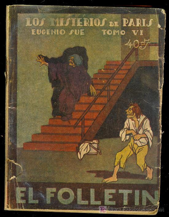 EL FOLLETIN. LOS MISTERIOS DE PARIS POR EUGENIO SUE. TOMO IV. MADRID NOVIEMBRE DE 1924. Nº 90 AÑO II (Libros Antiguos, Raros y Curiosos - Literatura - Otros)