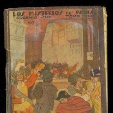 Libros antiguos: EL FOLLETIN. LOS MISTERIOS DE PARIS POR EUGENIO SUE.TOMO VIII.MADRID DICIEMBRE DE 1924. Nº 92 AÑO II. Lote 12272692