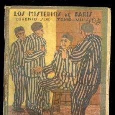 Libros antiguos: EL FOLLETIN. LOS MISTERIOS DE PARIS POR EUGENIO SUE.TOMO VII.MADRID NOVIEMBRE DE 1924. Nº 91 AÑO II. Lote 12272710