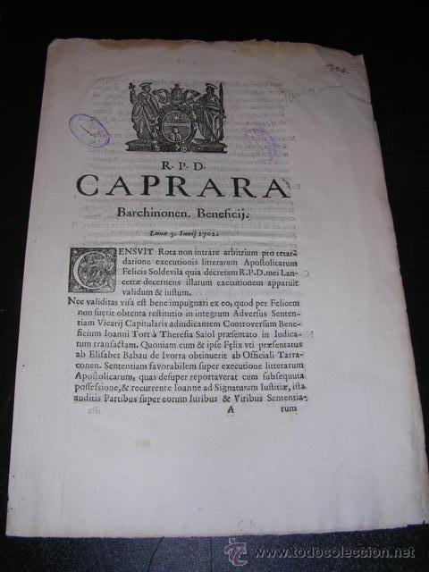 R.P.D.CAPRARA-BARCHINONEN.BENEFICIJ. LUNAE 3 IUNIJ 1702-BARCHINONAE EX.TYP.RAPHAELIS FIGUERO ANNO (Libros Antiguos, Raros y Curiosos - Historia - Otros)