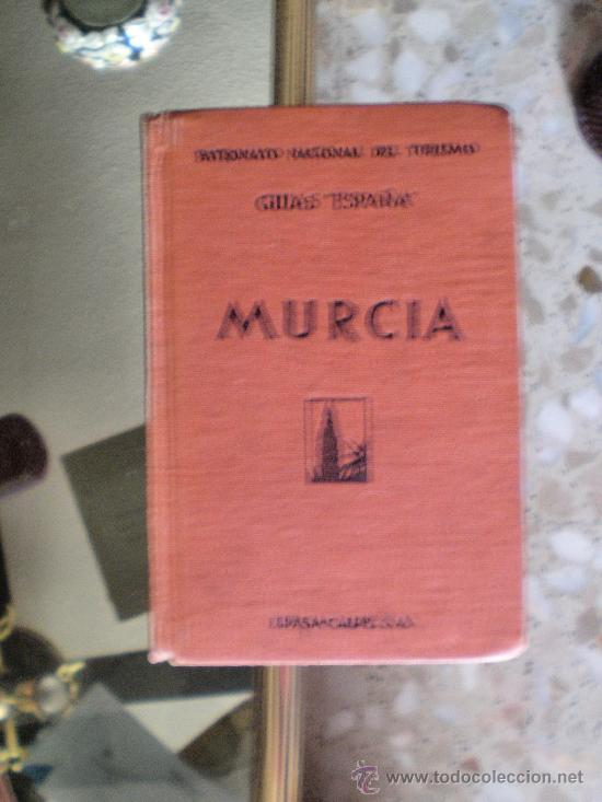 GUIAS ESPAÑA-MURCIA-ESPASA CALPE S.A. (Libros Antiguos, Raros y Curiosos - Historia - Otros)