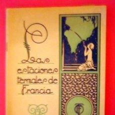 Libros antiguos: GUÍA DE LAS ESTACIONES TERMALES DE FRANCIA. PRINCIPIO S. XX. Lote 27633025
