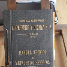 Libros antiguos: MANUAL TECNICO DE METALES NO FERRICOS. Lote 25075220
