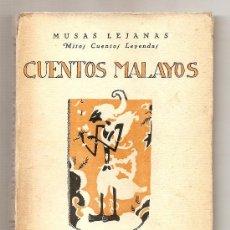 Libros antiguos: CUENTOS MALAYOS. Lote 25679624