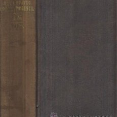 Libros antiguos: FOREING AFFAIRS ACCOMPANYNG THE ANNUAL MESSAGE OF THE PRESIDENT TO THE FIRST … 1864. PART 2 (A/ P-. Lote 3349835