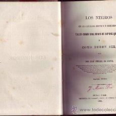Libros antiguos: LOS NEGROS EN SUS DIVERSOS ESTADOS Y CONDICIONES. JOSÉ FERRER DE COUTO. Lote 26188385