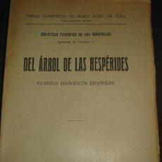 Libros antiguos: OBRA DE MARIO ROSO DE LUNA FIGURA DE LA TEOSOFIA. DEL ARBOL DE LAS HESPERIDES. 1.923. Lote 41455756