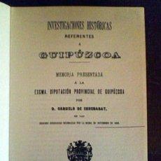 Libros antiguos: INVESTIGACIONES HISTORICAS REFERENTES A GUIPUZCOA.CARMELO DE ECHEGARAY. Lote 25193715