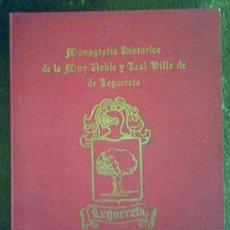 Libros antiguos: MONOGRAFIA HISTORICA DE LA MUY NOBLE Y LEAL VILLA DE LEGORRETA.MARQUINEZ ZUBELDIA.FIRMA DEL AUTOR. Lote 26499805