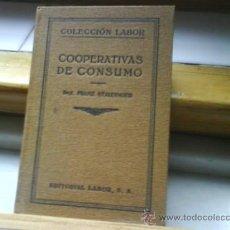 Libros antiguos: COOPERATIVAS DE CONSUMO. LABOR 1925. Lote 32182798