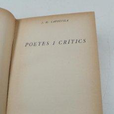 Libros antiguos: POETES I CRÍTICS, J.M.CAPDEVILA, CATALÒNIA 1925. Lote 12671681