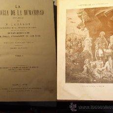 Libros antiguos: 1879 LA HISTORIA DE LA HUMANIDAD DE F. LAURENT EN 5 TOMOS CIENCIA HUMANIDAD LIBROS. Lote 17200569