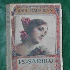 Libros antiguos: ROSARILLO. LA GOLONDRINA, DE RAUL BARAHONA - 1923. Lote 22900167