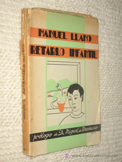 RETABLO INFANTIL, POR MANUEL LLANO, PRIMERA EDICIÓN, SANTANDER 1935, PRÓLOGO DE M. DE UNAMUNO (Libros Antiguos, Raros y Curiosos - Literatura - Otros)