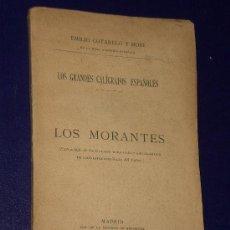 Libros antiguos: LOS GRANDES CALÍGRAFOS ESPAÑOLES. I. LOS MORANTES (1906). Lote 22763420