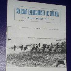 Libros antiguos: SOCIEDAD EXCURSIONISTA DE MÁLAGA AÑO 1932-1933. RESUMEN DE SU LABOR CULTURAL E INDICE DE EXCURSIONES. Lote 19640633