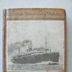 Libros antiguos: CABRERA ANGEL: LA NAVEGACIÓN. EDITORIAL CALPE. 1923. Lote 27565306