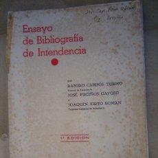 Libros antiguos: ENSAYO DE BIBLIOGRAFIA DE INTENDENCIA PRIMERA EDICION. Lote 23471556