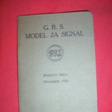 Libros antiguos: G. R. S. MODEL 2A SIGNAL, GENERAL RAILWAY SIGNAL COMPANY, BOOKLET 1918. Lote 19671674