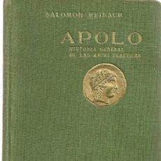 Libros antiguos: APOLO. HISTORIA GENERAL DE LAS ARTES PLASTICAS / S. REINACH. MADRID . LIB. GUTENBERG, 1930. . Lote 24885502