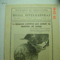 Libros antiguos: 8270 HOJAS DIVULGADORAS COCHINILLAS NARANJO CRISA DE LA TENCA ETC AÑO 1941 COSAS&CURIOSAS. Lote 13046854