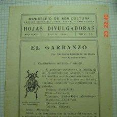 Libros antiguos: 8272 HOJAS DIVULGADORAS ETC EL GARBANZO AÑO 1946 COSAS&CURIOSAS. Lote 13046860