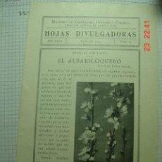 Libros antiguos: 8274 REPUBLICA HOJAS DIVULGADORAS ALBARICOQUERO - GUSANO DE SEDA AÑO 1933 COSAS&CURIOSAS. Lote 13046866