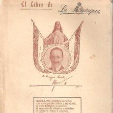 Libros antiguos: EL LIBRO DE LA MONARQUIA EVOCAD AL REY ALFONSO XIII. BENIGNO VARELA. Lote 27636347