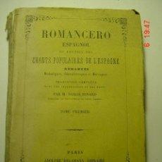 Libros antiguos: 8660 ROMANCERO ESPAÑOL - EN FRANCES - M. DAMAS HINARD AÑO 1844 COSAS&CURIOSAS. Lote 26307736