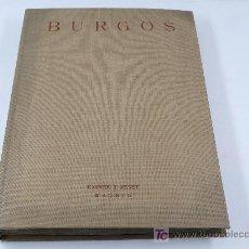 Libros antiguos: BURGOS, FOTOTIPIAS DE HAUSER Y MENET. 35 X 26 CM.. Lote 22438894