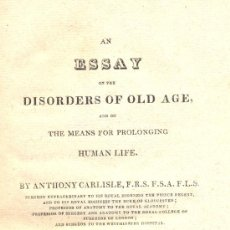Libros antiguos: CARLISLE. AN ESSAY OF THE DISORDERS OF OLD AGE AN ON THE MEANS... PHILADELPHIA, 1819. Lote 25274438
