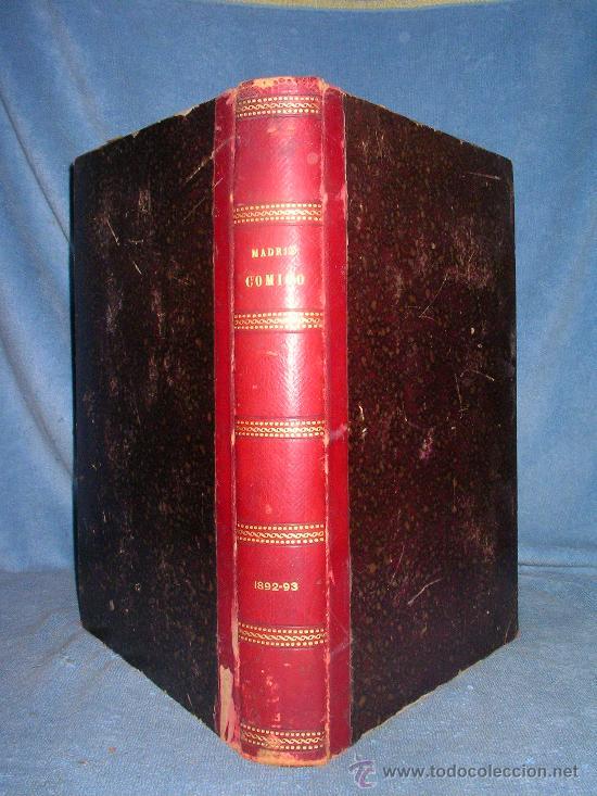 MADRID COMICO-AÑOS 1892-1893 COMPLETOS-EXCEPCIONAL. (Libros Antiguos, Raros y Curiosos - Literatura - Otros)