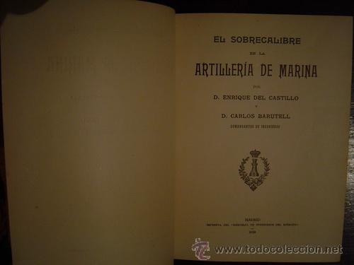 1920 EL SOBRECALIBRE EN LA ARTILLERIA DE MARINA (Libros Antiguos, Raros y Curiosos - Ciencias, Manuales y Oficios - Otros)