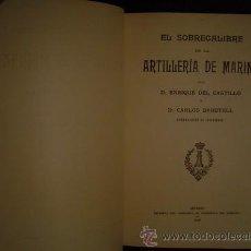 Libros antiguos: 1920 EL SOBRECALIBRE EN LA ARTILLERIA DE MARINA. Lote 163338317