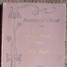 Libros antiguos: PRÉVOST, MARCEL: FELIZ HOGAR--1902. Lote 27191254