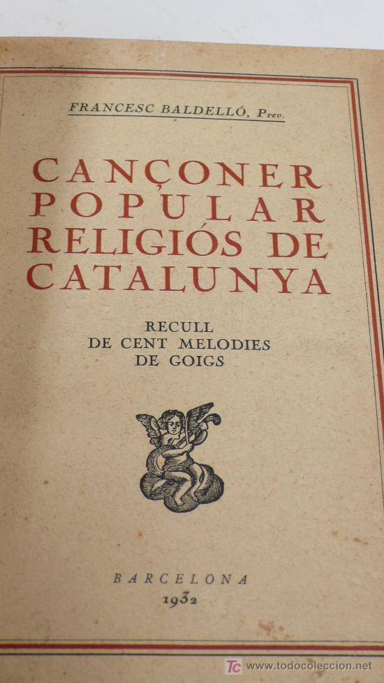 Libros antiguos: Cançoner popular religiós de Catalunya, 1932. F.Baldelló. enc. en piel, - Foto 2 - 22472494