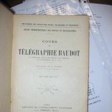 Libros antiguos: COURS DE TELEGRAPHIE BAUDOT. M. L BALON.. Lote 26472211
