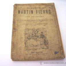 Libros antiguos: MARTIN FIERRO AÑO 1883 Y LA VUELTA DEL MARTIN FIERRO AÑO 1879 - NO FASCÍMILES - JOSÉ HERNÁNDEZ. Lote 13546326