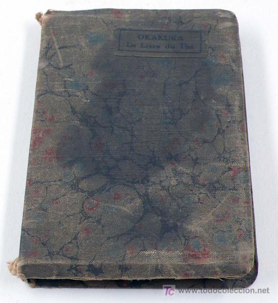 Libros antiguos: LE LIVRE DU THÉ. Okakura Kakuzo. 10 x 7 cm. Payot&cia paris. - Foto 3 - 13597500