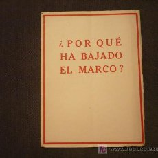 Libros antiguos: 1420.-POR QUE HA BAJADO EL MARCO-ECONOMIA-PROPAGANDA ALEMANA. Lote 17717227