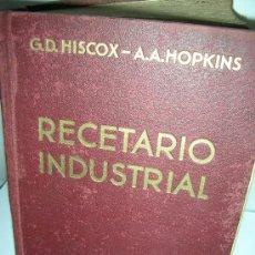 Libros antiguos: RECETARIO INDUSTRIAL, 1934, HISCOX. Lote 27482786