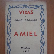 Libros antiguos: AMIEL. ALBERTO THIBAUDET. EDITORIAL PLUTARCO 1931.. Lote 13745857