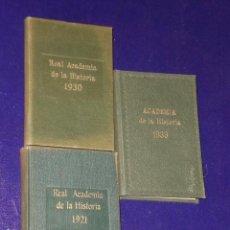 Libros antiguos: REAL ACADEMIA DE LA HISTORIA. TRES ANUARIOS CORRESPONDIENTES A LOS AÑOS 1921, 1930 Y 1933.. Lote 13729155