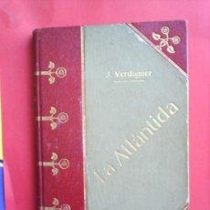 Libros antiguos: LA ATLANTIDA-1905 MOSSEN J. VERDAGUER,MELCIOR DE PALAU,LIBRERIA CIENTIFICO TOLEDANA EN CATALAN Y EN. Lote 24679135