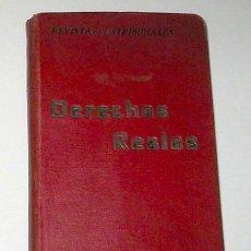 Libros antiguos: DERECHOS REALES. AÑO 1932.. Lote 13856763